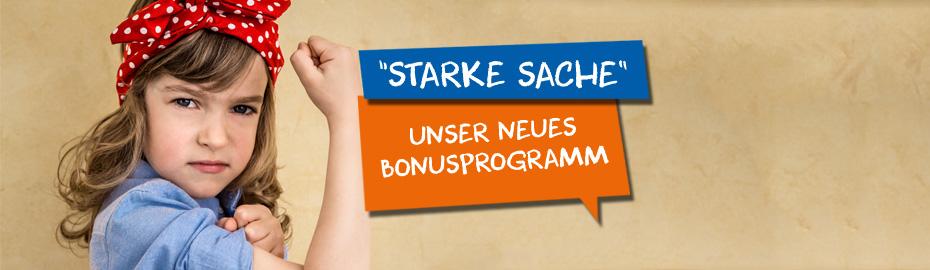 Starke Sache - Unser Bonusprogramm